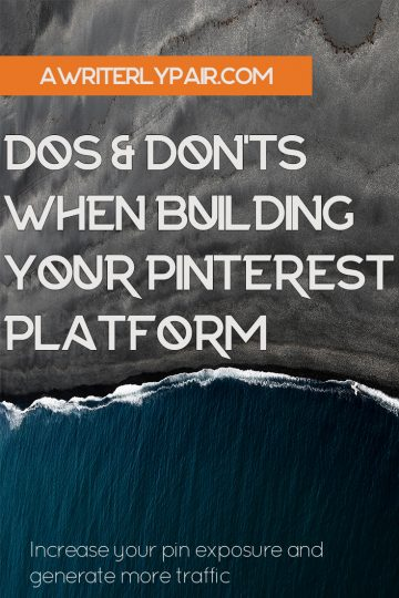 Building your Pinterest Platform by AWriterlyPair